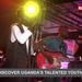 Discovering Uganda's talented youths at evoke
