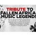 Tribute to fallen African music legends