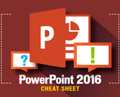 PowerPoint 2016 cheat sheet