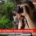 Assessing Uganda's tourism fortunes