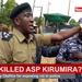 Who killed ASP Kirumira?