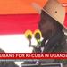 Real Cubans for ki- cuba in Uganda