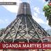 Documentary: The Uganda Martyrs shrines