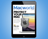 Macworld's May digital magazine exclusive: Protect your Mac