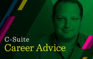 C-suite career advice: David Politis, BetterCloud