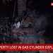 Property lost in gas cylinder explosion