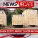 Uganda gets new cancer machine