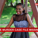 Murdered MAK student's case file missing