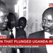 Election that plunged Uganda into war: Part 3