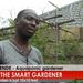 Meet Ntende the smart gardener