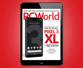 PCWorld's December Digital Magazine: Google Pixel 3 XL review