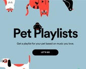 Spotify playlists for your pets? OK, we'll bite