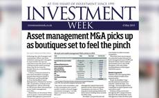 Investment Week digital edition - 6 May 2019