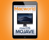 Macworld's November Digital Magazine: Five reasons why you should install macOS Mojave