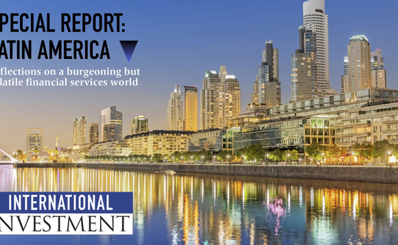 Special report on a burgeoning yet volatile Latin America