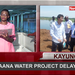 Around Uganda: Busaana water project delayed