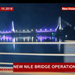 New Nile bridge operational
