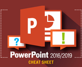 PowerPoint 2016 and 2019 cheat sheet