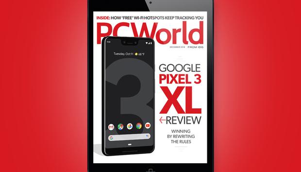 PCWorld's December Digital Magazine: Google Pixel 3 XL review