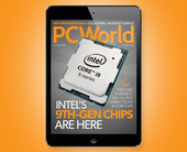 PCWorld's November Digital Magazine: Intel's 9th-gen chips are here