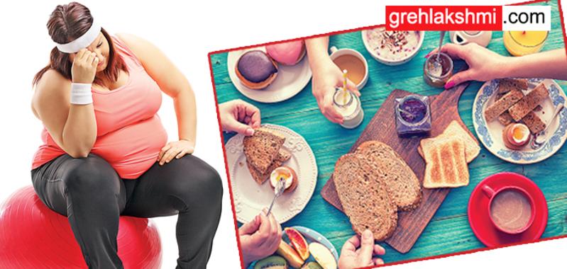इन 5 आदतों से बढ़ता है मोटापा