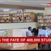 What is the fate of 400,000 students?